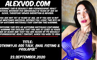 Hotkinkyjo ass talk, anal fisting & prolapse - 23.September